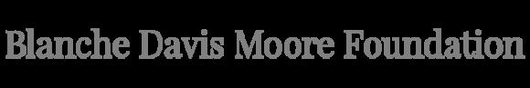 Blanche Davis Moore Foundation