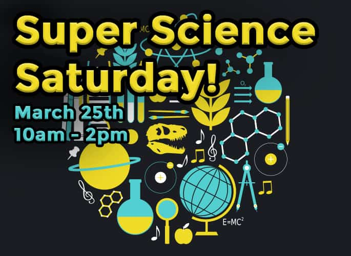 Super Science Saturday