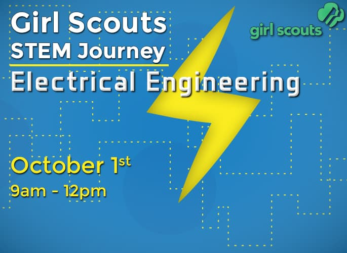 Girl Scout STEM Day – Electrical Engineering