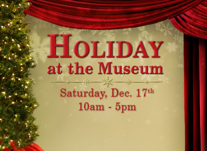 Holiday at the Museum