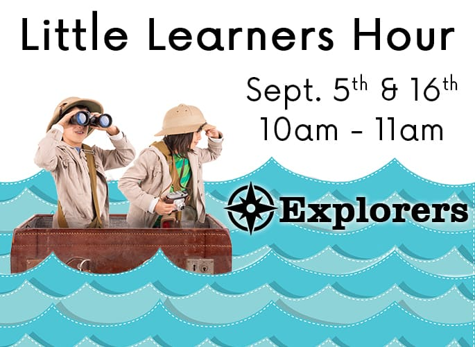 Little Learners Hour – Explorers