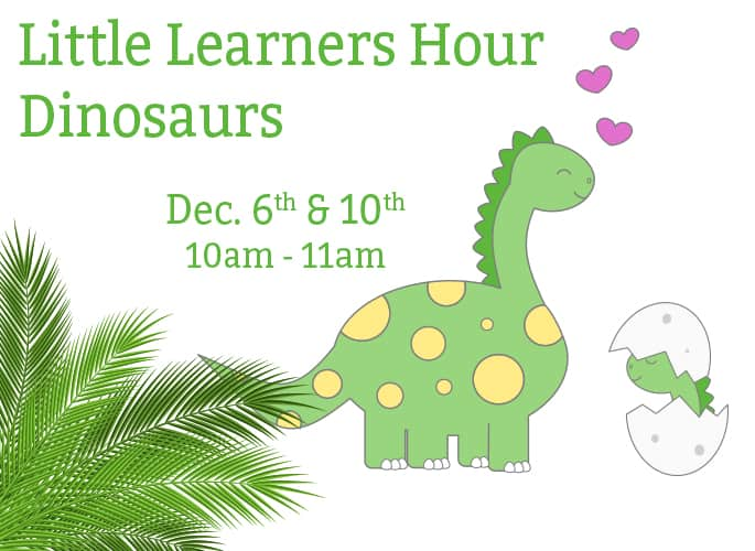 Little Learners Hour – Dinosaurs