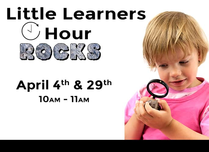 Little Learners Hour – Rocks