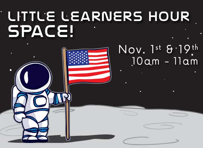 Little Learners Hour – Space