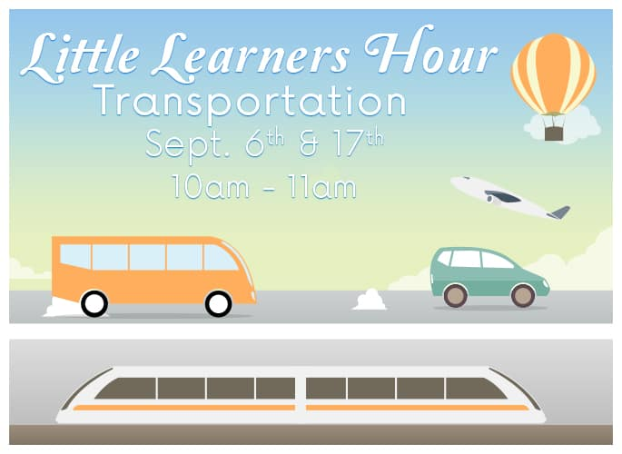 Little Learners Hour – Transportation