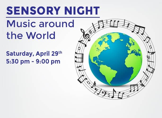 Sensory Night – Music around the World